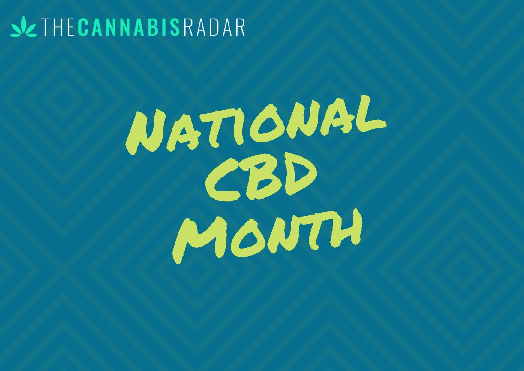 national cbd month: january 2020 recognized as the first-ever national cbd  month  the cannabis radar